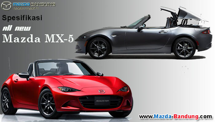 Spesifikasi All New Mazda MX-5