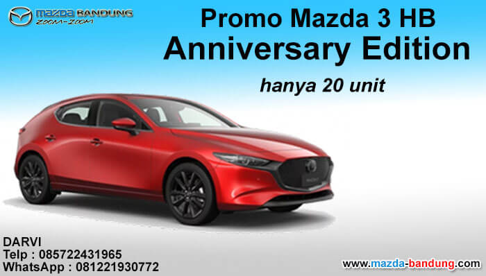 Promo Mazda 3 HB Anniversary Edition hanya 20 unit
