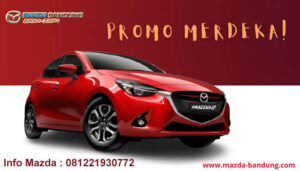 Promo Kemerdekaan Mazda Bandung Agustus 2021